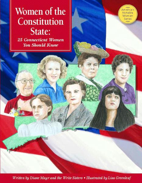 Women of the Constitution State: 25 Connecticut Women You Should Know
