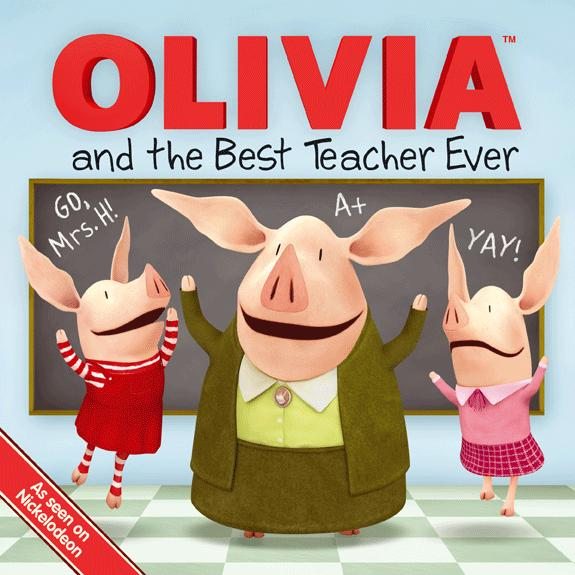 OLIVIA and the Best Teacher Ever