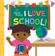 Disney It's A Small World: I Love School!