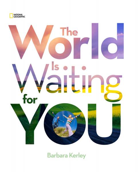The World Is Waiting For You