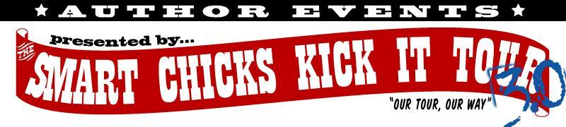 The Smart Chicks Kick It Tour