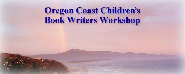 Oregon Coast Children's Book Writers Workshop 2013