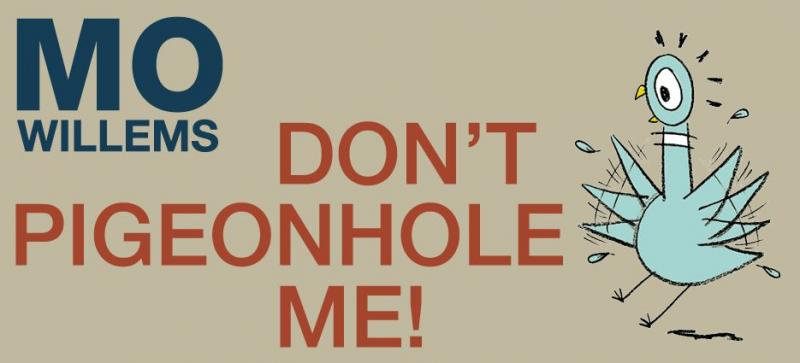 """Mo Willems: Don't Pigeonhole Me"" On View at the R. Michaelson Galleries"