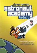 First Second Launches an Online Serialized Comic Called <i>Astronaut Academy: Re-Entry</i>