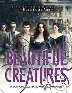 Little, Brown Books for Young Readers Releases Beautiful Creatures the Official Illustrated Movie Companion