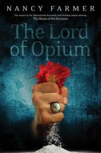 Atheneum Books for Young Readers to Publish The Lord of Opium by Nancy Farmer