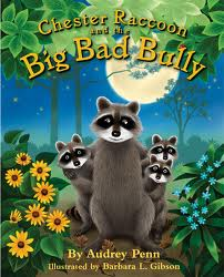 Chester the Raccoon and the Big Bad Bully