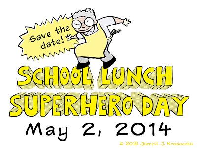 School Lunch Superhero Day
