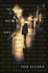 The Waking Dark