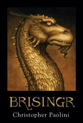 Brisingr: Inheritance Book 3
