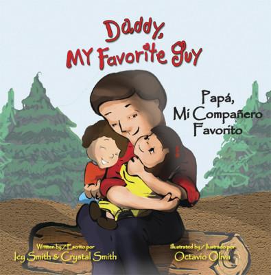 Daddy, My Favorite Guy/Papá, Mi Compañero Favorito