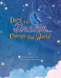 Dare to Dream…Change the World Contest Launches for 2013-2014