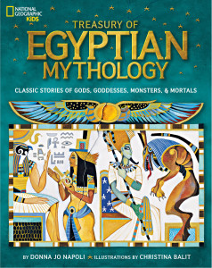 Treasury of Egyptian Mythology:Classic Stories of Gods, Goddesses, Monsters & Mortals