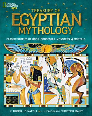 Treasury of Egyptian Mythology:Classic Stories of Gods, Goddesses, Monsters & Mortals