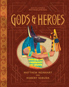 Encyclopedia Mythologica: Gods & Heroes