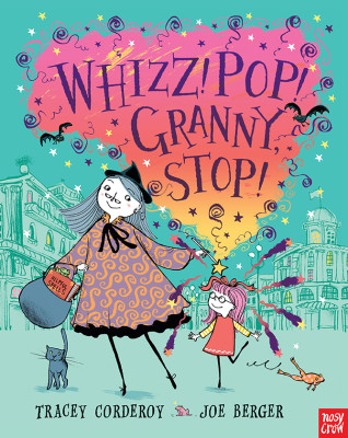 Whizz! Pop! Granny, Stop!