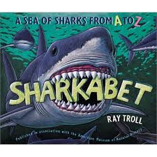 Sharkabet: A Sea of Sharks from A to Z