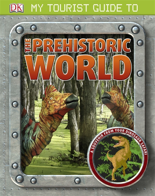 My Tourist Guide to the Prehistoric World