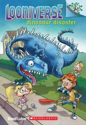 Looniverse #3: Dinosaur Disaster (A Branches Book)