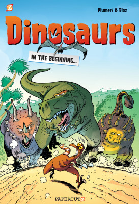 Dinosaurs #1: In the Beginni