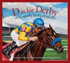 D is for Derby: A Kentucky Derby Alphabet