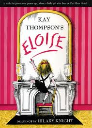 It's Me Eloise: The Voice of Kay Thompson and the Art of Hilary Knight