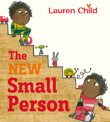 Candlewick Press Acquires 'The New Small Person', a Picture Book by Lauren Child