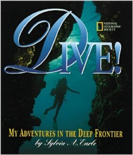 Dive!: My Adventures in the Deep Frontier