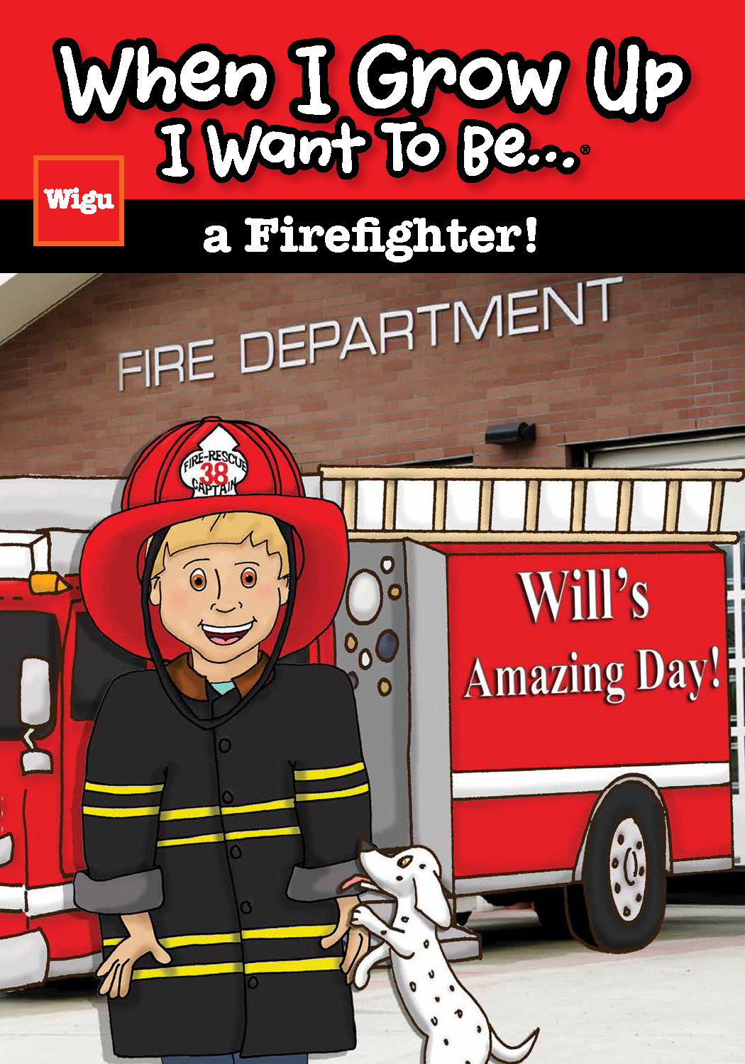 When I Grow Up I Want To Be…a Firefighter!