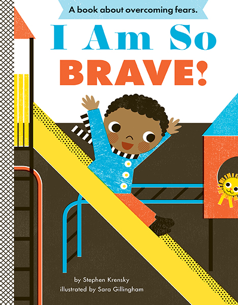 I Am So Brave!