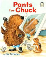Pants for Chuck: An I Like to Read® Book Level E