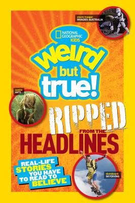 Weird But True!: Ripped From t