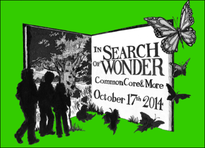 In Search of Wonder: Common Core and More