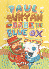 Paul Bunyan and Babe the Blue Ox: The Great Pancake Adventure