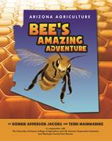 Little Five Star Seeks Sponsors to Help Give Every Third Grader in Arizona a Copy of 'Arizona Agriculture: Bee's Amazing Adventure'