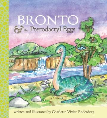 Bronto & The Pterodactyl Eggs