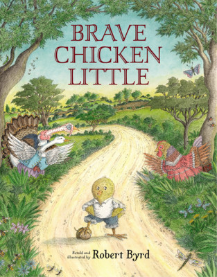 Brave Chicken Little