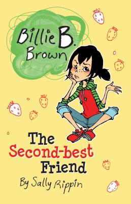 Billie B. Brown The Second Best Friend
