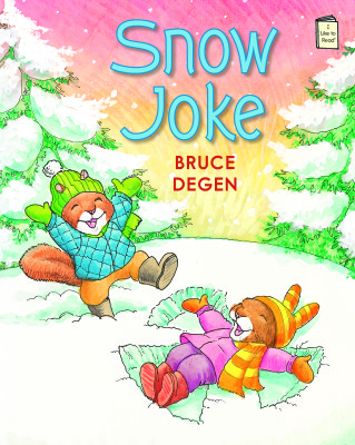 Snow Joke: An I Like to Read® book