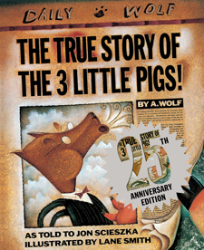 'The True Story of the Three Little Pigs' Turns 25!