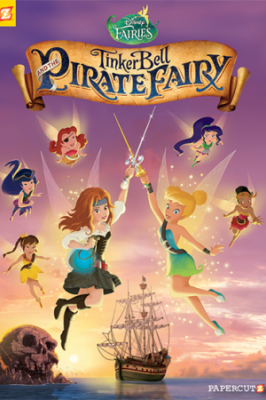 Disney Fairies Vol. 16: Tinker Bell and the Pirate Fairy
