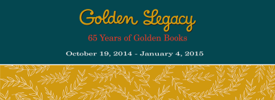 'Golden Legacy: 65 Years of Golden Books' Exhibition