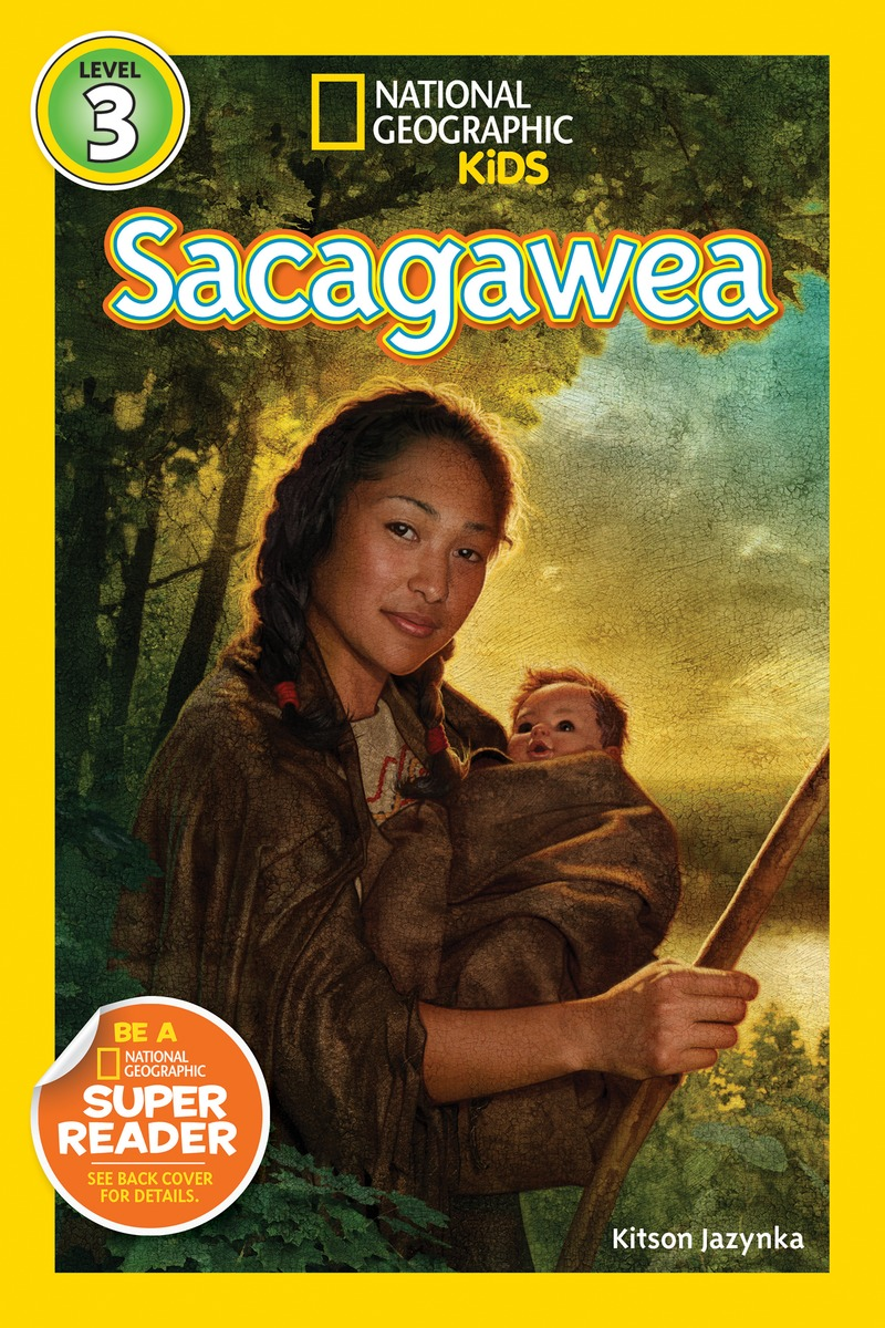 National Geographic Reader: Sacagawea