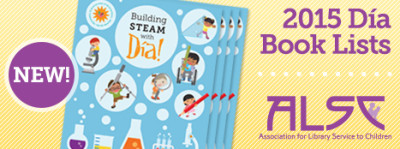 ALSC Announces 'Building Steam with Día' Book Lists