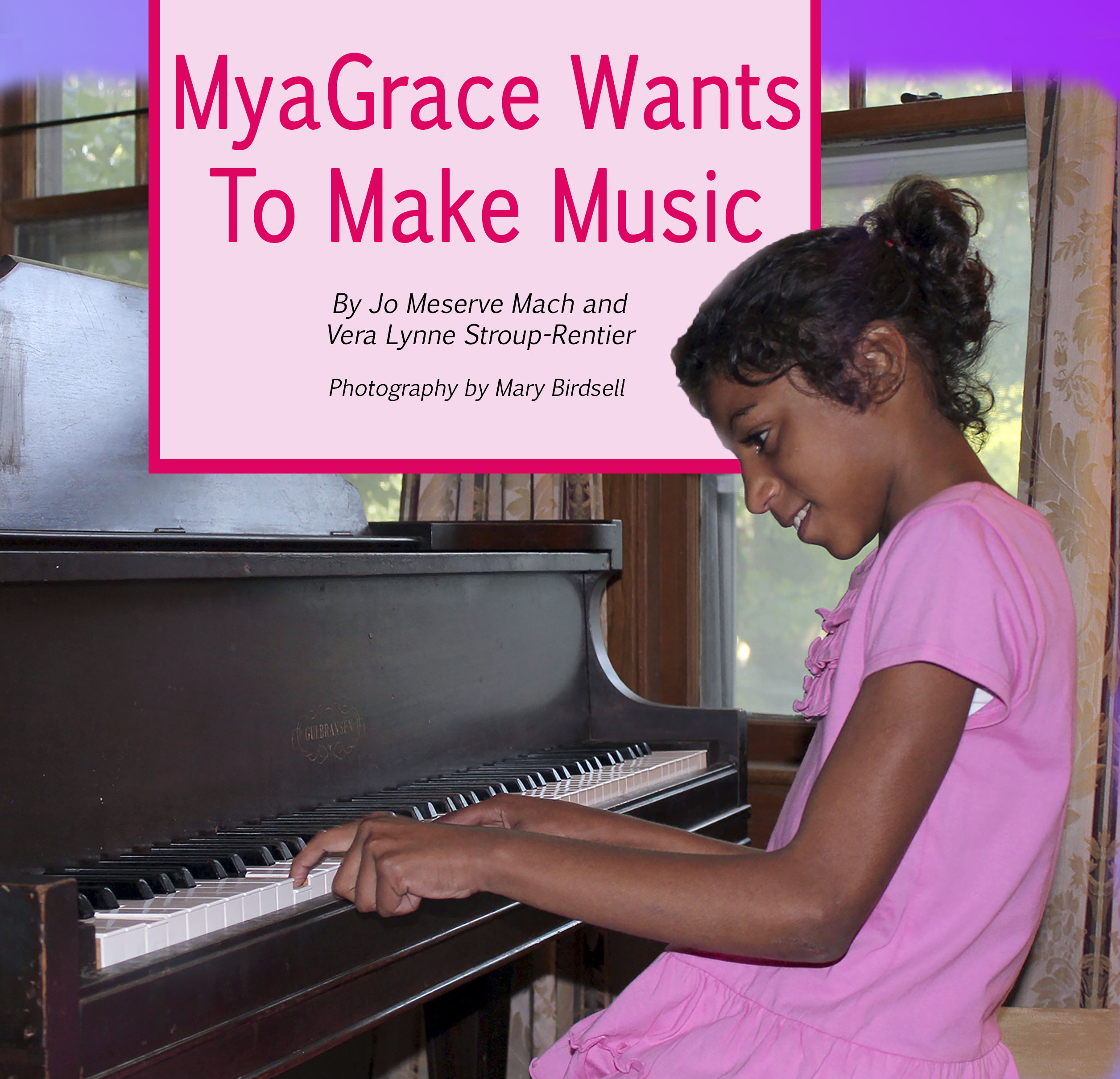 MyaGrace Wants To Make Music | Children\'s Book Council
