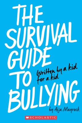 Scholastic Acquires Teen Author Aija Mayrock's Self-Published 'Survival Guide to Bullying'