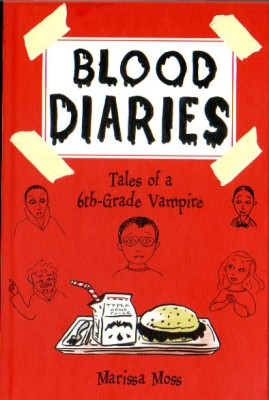 Blood Diaries: Tales of a 6th-Grade Vampire