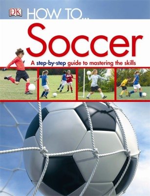 How To…Soccer