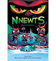 Nnewts: Book One: Escape from the Lizzarks