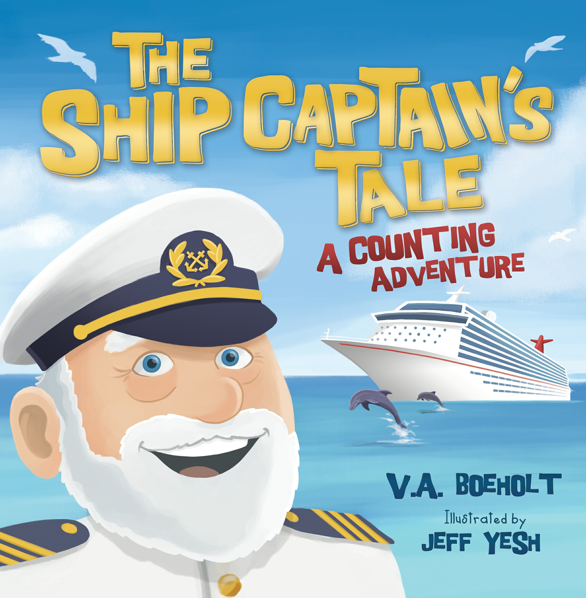 The Ship Captain's Tale: A Counting Adventure
